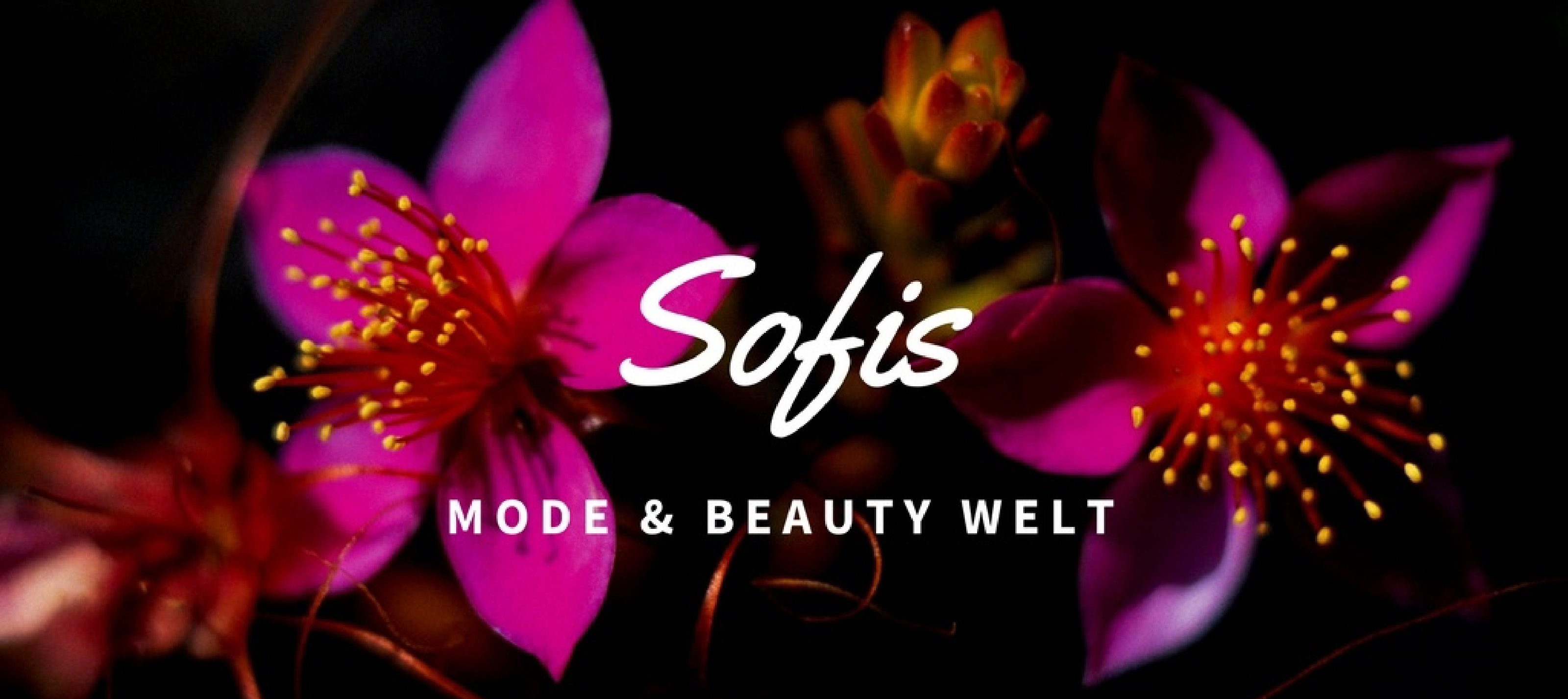 Sofis Fashion & Beauty Welt